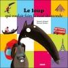 Couverture Le loup qui voulait faire le tour du monde Editions Auzou  (Mes p'tits albums) 2012