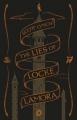 Couverture Les Salauds Gentilshommes, tome 1 : Les Mensonges de Locke Lamora Editions Gollancz 2016