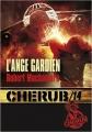 Couverture Cherub, tome 14 :  L'ange gardien Editions Casterman (Jeunesse) 2013