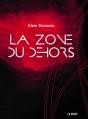 Couverture La zone du dehors Editions La Volte 2016