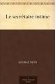 Couverture Le secrétaire intime Editions Ebooks libres et gratuits 2016