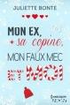 Couverture Mon ex, sa copine, mon faux mec et moi Editions Harlequin (HQN) 2016