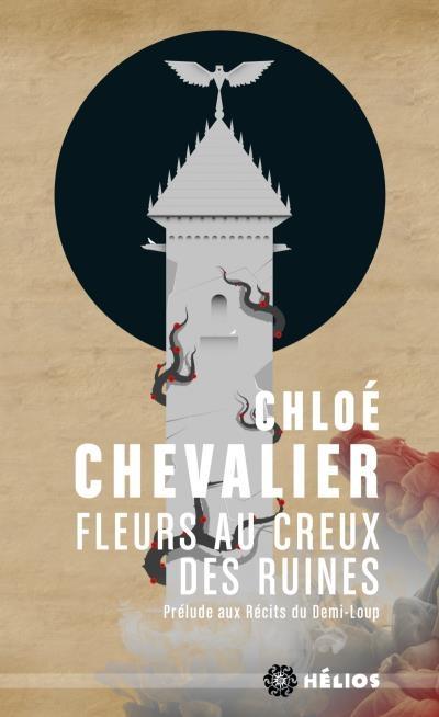 Couverture Récits du Demi-Loup, tome 0 : Fleurs au creux des ruines