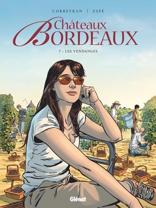 Couverture Châteaux Bordeaux, tome 7 : Les vendanges
