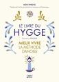 Couverture Le livre du hygge : Mieux vivre : La méthode danoise Editions First 2016