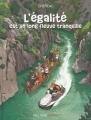Couverture L'égalité est un long fleuve tranquille Editions Pixel Fever 2016