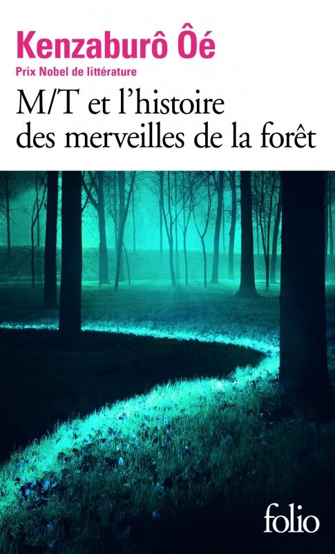 Couverture M/T et l'histoire des merveilles de la forêt