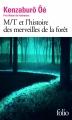 Couverture M/T et l'histoire des merveilles de la forêt Editions Folio  2016