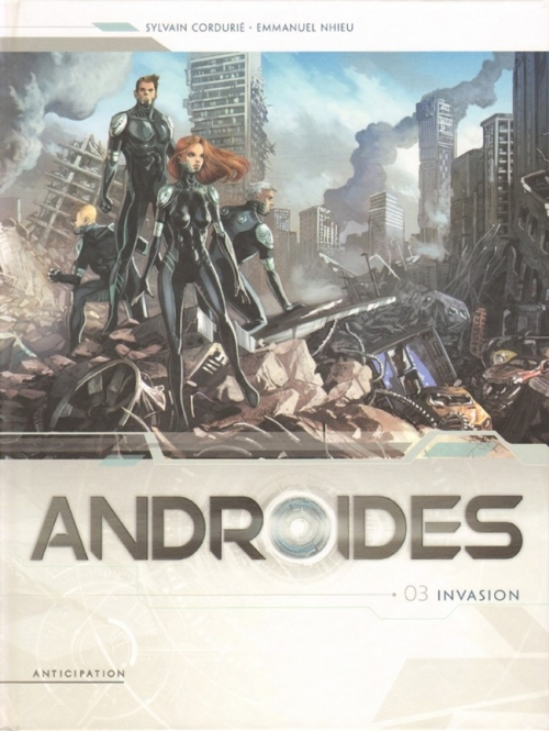 Couverture Androïdes, tome 3 : Invasion
