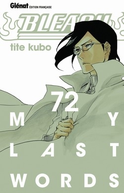 Couverture Bleach, tome 72 : My last words