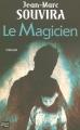 Couverture Le magicien Editions Fleuve 2009