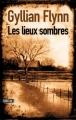 Couverture Les Lieux sombres Editions Sonatine 2010