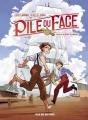 Couverture Pile ou face, tome 1 : Cavale au bout du monde Editions Rue de Sèvres 2016