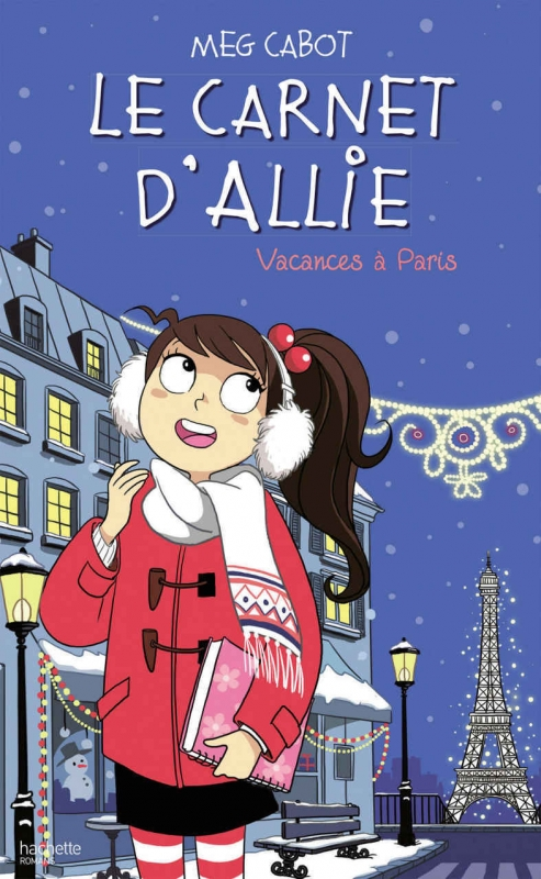 Couverture Le carnet d'Allie / Allie Punchie, tome 7 : Vacances à Paris