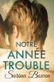 Couverture Ivy Years, tome 1 : Notre année trouble Editions Rennie Road Books 2016