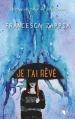 Couverture Je t'ai rêvé Editions Robert Laffont (R) 2016