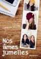 Couverture Nos âmes jumelles, tome 1 Editions Rageot 2015