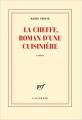Couverture La cheffe, roman d'une cuisinière Editions Gallimard  (Blanche) 2016
