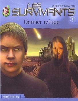 Couverture Les Survivants, tome 1 : Dernier refuge