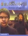 Couverture Les Survivants, tome 1 : Dernier refuge Editions J'ai Lu (Science-fiction) 2003