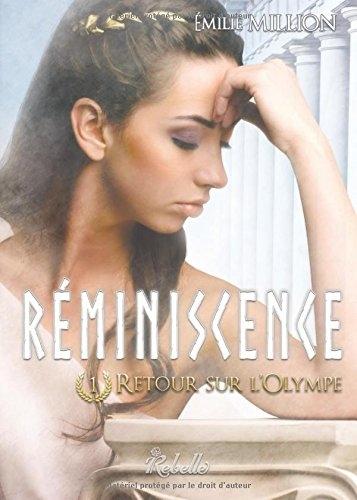 Couverture Réminiscence, tome 1 : Retour sur l'Olympe