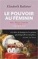 Couverture Le pouvoir au féminin Editions Flammarion 2016