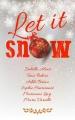 Couverture Let it snow Editions Autoédité 2016