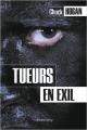 Couverture Tueurs en exil Editions Calmann-Lévy 2010