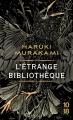 Couverture L'étrange bibliothèque Editions 10/18 2016
