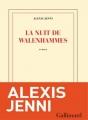 Couverture La nuit de Walenhammes Editions Gallimard  (Blanche) 2015
