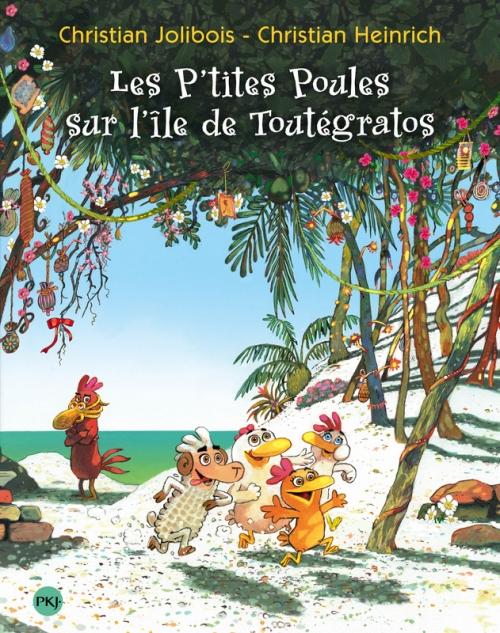 Couverture Les p'tites poules sur l'île de Toutégratos