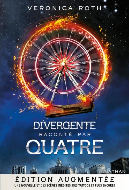 Couverture Divergente raconté par Quatre, édition augmentée