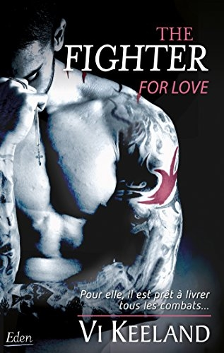 Couverture The fighter for love