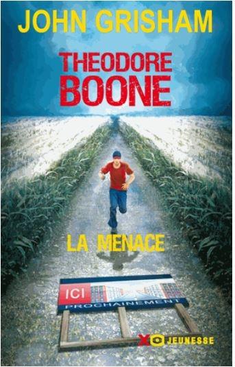 Couverture Theodore Boone, tome 4 : La Menace