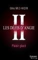 Couverture Les défis d'Angie, tome 2 : Plaisir glacé Editions Harlequin (HQN) 2013