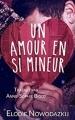 Couverture Un amour en si mineur Editions Autoédité 2016