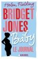 Couverture Bridget Jones, tome 4 : Baby : Le journal / Baby Editions Albin Michel 2016