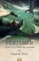 Couverture Pérismer, tome 1 : La reine des noctères Editions Mnémos 2016