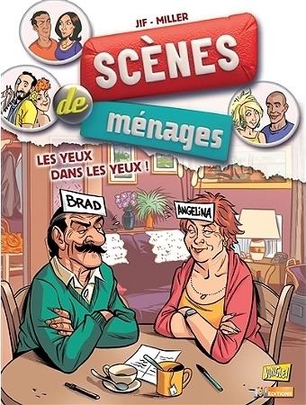 Couverture Scènes de ménages, tome 08 : Les yeux dans les yeux !