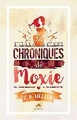Couverture Les chroniques de Moxie, tome 1 Editions Infinity (Romance feel good) 2016