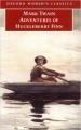 Couverture Les aventures d'Huckleberry Finn / Les aventures de Huckleberry Finn Editions Oxford University Press (World's classics) 2008
