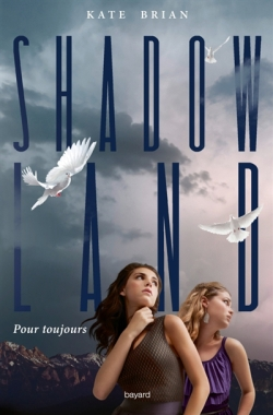 Couverture Shadowland, tome 2 : Pour toujours