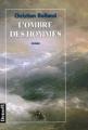 Couverture L'ombre des hommes Editions Denoël (Romans français) 1998