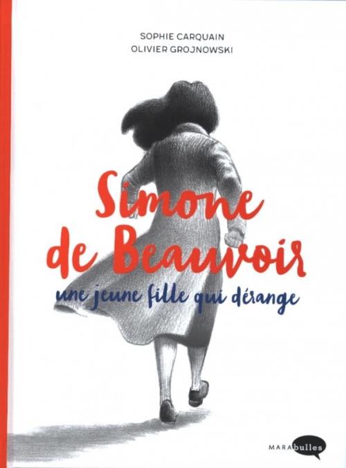 Couverture Simone de Beauvoir : Une jeune fille qui dérange