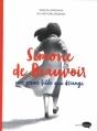 Couverture Simone de Beauvoir : Une jeune fille qui dérange Editions Marabout (Marabulles) 2016
