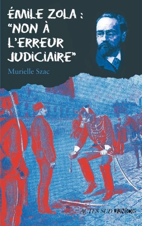 Couverture Émile Zola : Non à l'erreur judiciaire