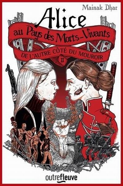 Couverture Alice au pays des morts-vivants, tome 2 : De l'autre côté du mouroir