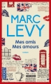 Couverture Mes amis, mes amours Editions Pocket 2015