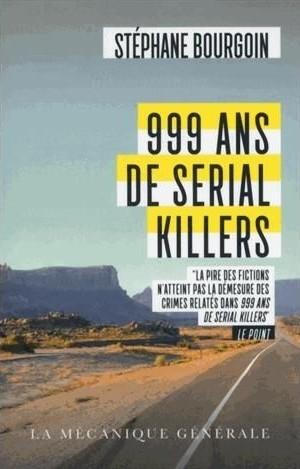 Couverture 999 ans de Serial Killers