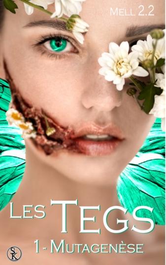 Couverture Les Tegs, tome 1 : Être humain / Mutagénèse